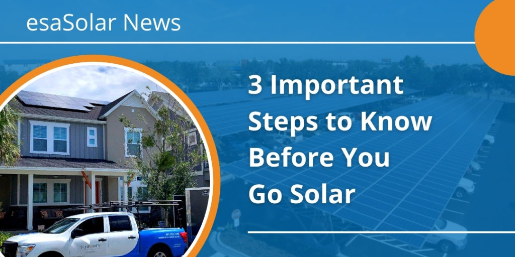 3 Important Steps to Know Before You Go Solar